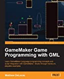 img - for GameMaker Game Programming with GML book / textbook / text book