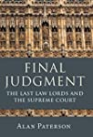 Final Judgment: The Last Law Lords an...