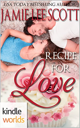 the-remingtons-recipe-for-love-kindle-worlds-novella