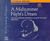 William Shakespeare A Midsummer Night's Dream 3 Audio CD Set: Performed by Warren Mitchell & Cast (New Cambridge Shakespeare Audio)