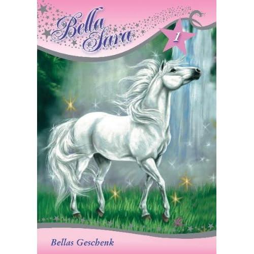 Buchtip für Mädchen: Bella Sara Buch 1 - Bellas Geschenk