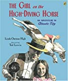 img - for Girl on the High-Diving Horse book / textbook / text book