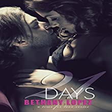 21 Days: Time for Love (       UNABRIDGED) by Bethany Lopez Narrated by Crystle Lee