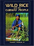 Wild Rice and the Ojibway People