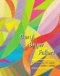 Caryl Bryer Fallert: A Spectrum of Qu...