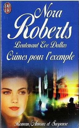 Lieutenant Eve Dallas - Tome 2 : Crimes pour l'exemple de Nora Roberts 51CSQj0dT4L._SL500_