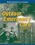 Outdoor Emergency Care: Student's Stu...