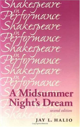 A Midsummer Night's Dream (Shakespeare in Performance)