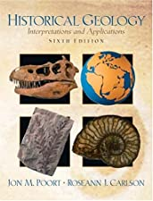 Historical Geology Interpretions and Applications by Poort