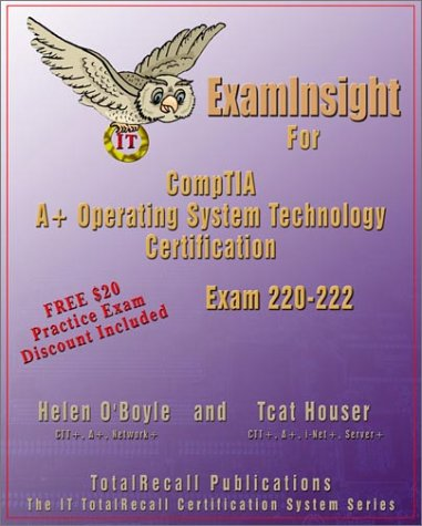 Examinsight for Comptia A+ Operating System Exam 220-222