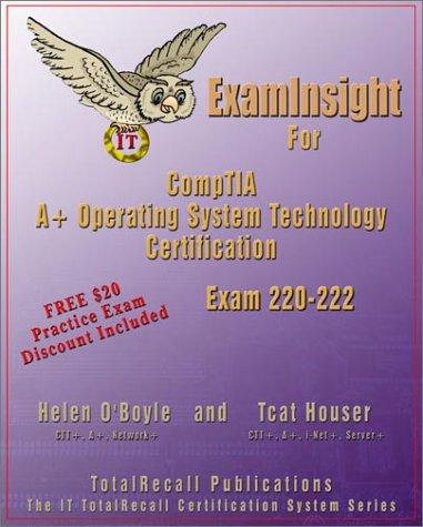 Examinsight for Comptia A+ Operating System Exam 220-222