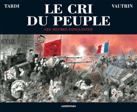 Le Cri du peuple, tome 3 : Les Heures sanglantes francais