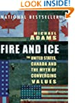 Fire and Ice: The United States, Cana...
