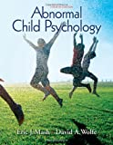 Abnormal Child Psychology [Hardcover] [2008] 4 Ed. Eric J Mash, David A Wolfe