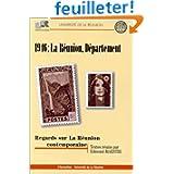 1946 La Réunion département : regards sur la Réunion contemporaine