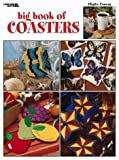 img - for Big Book of Coasters (Leisure Arts #1877) book / textbook / text book