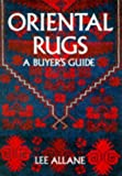 Oriental Rugs: A Buyers Guide