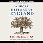 A Short History of England | Simon Jenkins