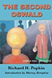 img - for By Richard H. Popkin The Second Oswald [Paperback] book / textbook / text book