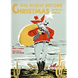 Night Before Christmas-In Texas, That Is, The (The Night Before Christmas Series) ~ Leon Harris