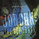 Jordan The Comebackby Prefab Sprout