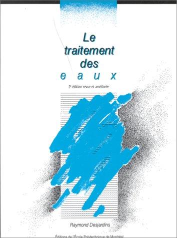 le-traitement-des-eaux-2eme-edition-revue-et-amelioree