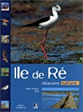 echange, troc Hervé Roques, Collectif (LPO) - Île de Ré : Découverte nature