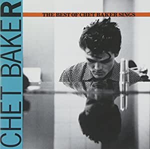 The Best Of Chet Baker Sings