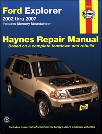 Ford Explorer 2002 thru 2007: Includes Mercury Mountaineer (Haynes Repair Manual)