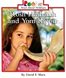 Rosh Hashanah and Yom Kippur (Rookie Read-About Holidays)