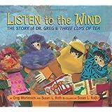Listen to the Windby Greg Mortenson