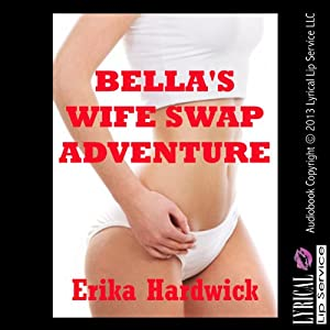 Bella's Wife Swap Adventure Audiobook