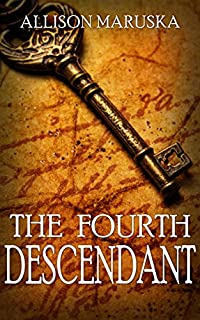 The Fourth Descendant by Allison Maruska ebook deal