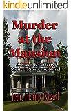 Murder at the Mansion: A Logan & Cafferty Mystery/Suspense Novel