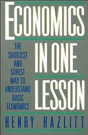 by Henry Hazlitt Economics in One Lesson:…