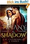 Tiffany & Shadow