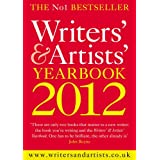 The Writers' & Artists' Yearbook 2012 (Writers' and Artists')by Joanna Herbert
