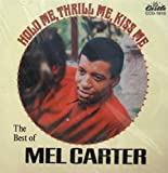 Hold Me Thrill Me Kiss Me Mel Carter