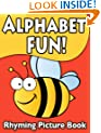 Alphabet Fun Children's Rhyming Picture Book (Children's Fun Reading 1)