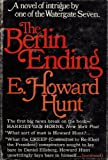 The Berlin Ending (0399112235) by Hunt, E. Howard