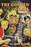 The Golden Skull (Rick Brant Series) (1434409694) by Blaine, John