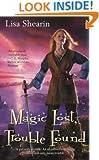 Magic Lost, Trouble Found (Raine Benares, Book 1)