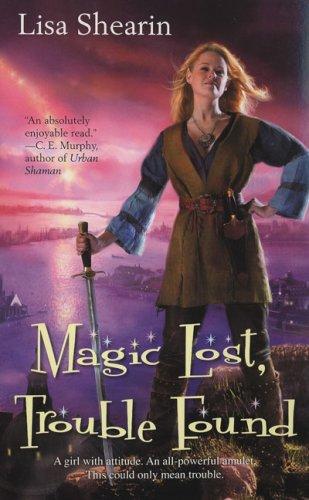 Image of Magic Lost, Trouble Found (Raine Benares, Book 1)