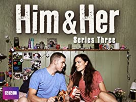 Him and Her - Season 3