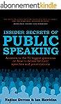 Insider Secrets of Public Speaking: a...