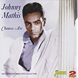 Chances Are: The Definitive Early Hits Collectionby Johnny Mathis