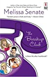 The Breakup Club (Red Dress Ink Novels)