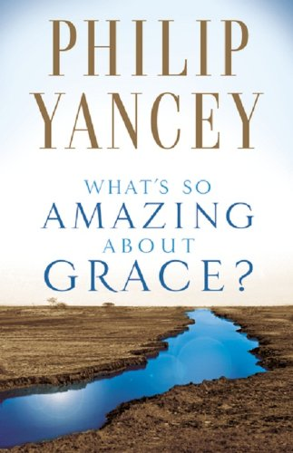 What s So Amazing About Grace310245680