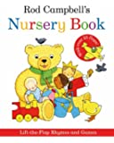 Rod Campbell's Nursery Book: Lift-the-Flap Rhymes and Games