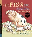 All Pigs Are Beautiful with Audio: Re...